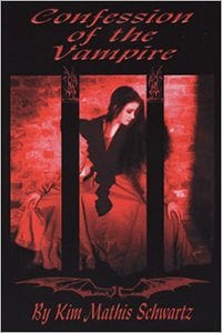 Confession of the Vampire by Kim Mathis Schwartz