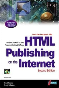 HTML Publishing on the Internet by Brent Heslop