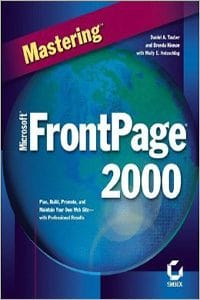 Mastering Microsoft FrontPage 2000 by Molly Holzsclag