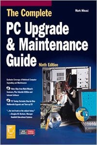 The Complete PC Upgrade and Maintenance Guide by Mark Minasi