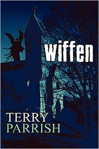 Wiffen by Terry Parrish
